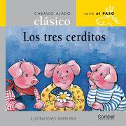 Los Tres Cerditos - Combel Editorial - Combel Editorial