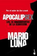 Apocalipsex: Los 10 Mandamientos de la Seduccion - Mario Luna - Booket