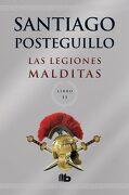 Las Legiones Malditas (Trilogía Africanus 2) - Santiago Posteguillo - B De Bolsillo