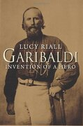 Garibaldi: Invention of a Hero (libro en Inglés) - Lucy Riall - Yale University Press
