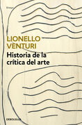 Historia de la Crítica del Arte - Lionello Venturi - Debolsillo