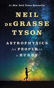 Astrophysics for People in a Hurry (libro en inglés) - Neil Degrasse Tyson - W. W. Norton & Company
