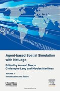 Agent-Based Spatial Simulation With Netlogo Volume 1 (libro en inglés) - Arnaud Banos - Elsevier