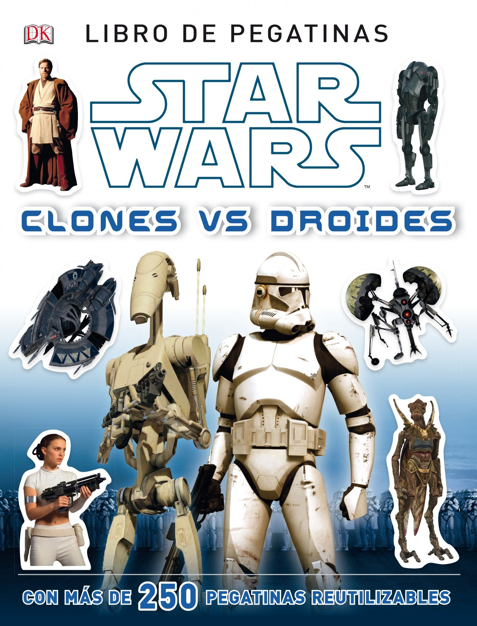 Star wars. clones vs. droides. libro de pegatinas; aa. vv.