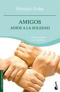 4122. Booket/Amigos. Adios a la Soledad. (Practicos) - Enrique Rojas - Booket