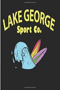 Lake George Sport co: Blank Lined Journal - Lake George Journal (libro en inglés)