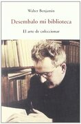 Desembalo mi Biblioteca - Walter Benjamin - José J. Olañeta Editor