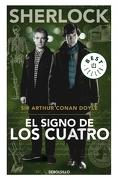 El Signo de los Cuatro - Sir Arthur Conan Doyle - Debolsillo