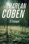 El Bosque - Harlan Coben - Rba Libros