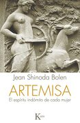 Artemisa: El Espíritu Indómito de Cada Mujer - Jean Shinoda Bolen - Kairos