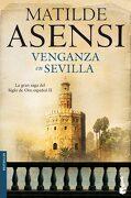 Venganza en Sevilla - Matilde Asensi - Booket