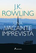Una Vacante Imprevista - J. K. Rowling - Salamandra