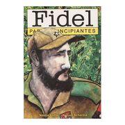 Fidel Para Principiantes - Nestor Kohan - Longseller