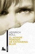 El Honor Perdido de Katharina Blum - Heinrich Böll - Austral