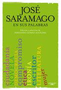 Saramago en sus Palabras - José Saramago - Alfaguara