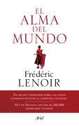 El Alma del Mundo - Frédéric Lenoir - Editorial Ariel