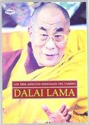 Los Tres Aspectos Esenciales del Camino - Dalai Lama - I