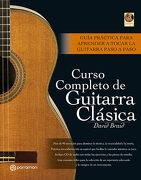 Curso Completo de Guitarra Clásica (1 Vol. + 1 cd) (Música) - David Braid - Parramon