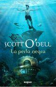La Perla Negra - Scott O Dell - Noguer Ediciones