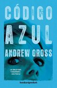 Codigo Azul - Andrew Gross - Books4Pocket