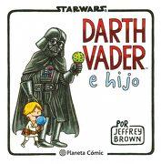 Star Wars. Darth Vader e Hijo - Jeffrey Brown - Planeta Deagostini Cómics