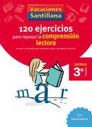 Vacaciónes Santillana, Lectura, Comprensión Lectora, 3 Educación Primaría. Cuaderno - 9788429409000 - Varios Autores - Santillana