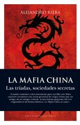 La Mafia China (Documentos Arcopress) - Alejandro Riera Catala - Arcopress Ediciones