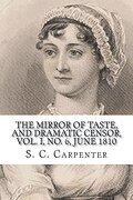 The Mirror of Taste, and Dramatic Censor, Vol. I, no. 6, June 1810 (libro en inglés)