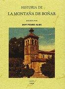 Historia de la Montaña de Boñar - Pedro Alba - Editorial Maxtor