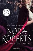 Afrontar el Fuego - Nora Roberts - Debolsillo
