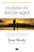 Cuando tu Estas Aqui (Bolsillo Zeta) - Joan Brady - B De Bolsillo (Ediciones B)