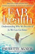 Fab Health: Understanding why we Become ill so we can get Better (libro en Inglés)