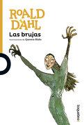Las Brujas - Roald Dahl - Santillana Loqueleo