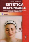 Estética Responsable. Claves de Medicina Estética no Quirúrgica y Electroestética Práctica - Claudio De Paulis - Corpus