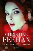 El Juego de los Cazadores - Christine Feehan - Titania