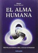 Revelaciones Sobre el Alma Humana: Desentrañando los Misterios del más Allá - Monika Muranyi - Vesica Piscis
