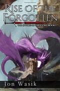 Rise of the Forgotten: The Sword of Dragons Book 1 (libro en inglés)