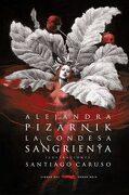La Condesa Sangrienta - Alejandra Pizarnik - Libros Del Zorro Rojo