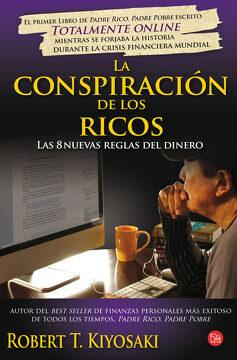 portada La Conspiración de los Ricos: Las 8 Nuevas Reglas del Dinero (Formato Grande)