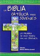 La Biblia Católica Para Jóvenes - Instituto Fe y Vida - Editorial Verbo Divino