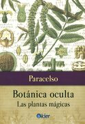 Botánica Oculta: Las Plantas Mágicas - Paracelso - Kier
