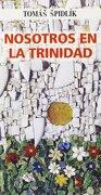 Nosotros en la Trinidad (Orientale Lumen) - Tomás Spidlik - MONTE CARMELO