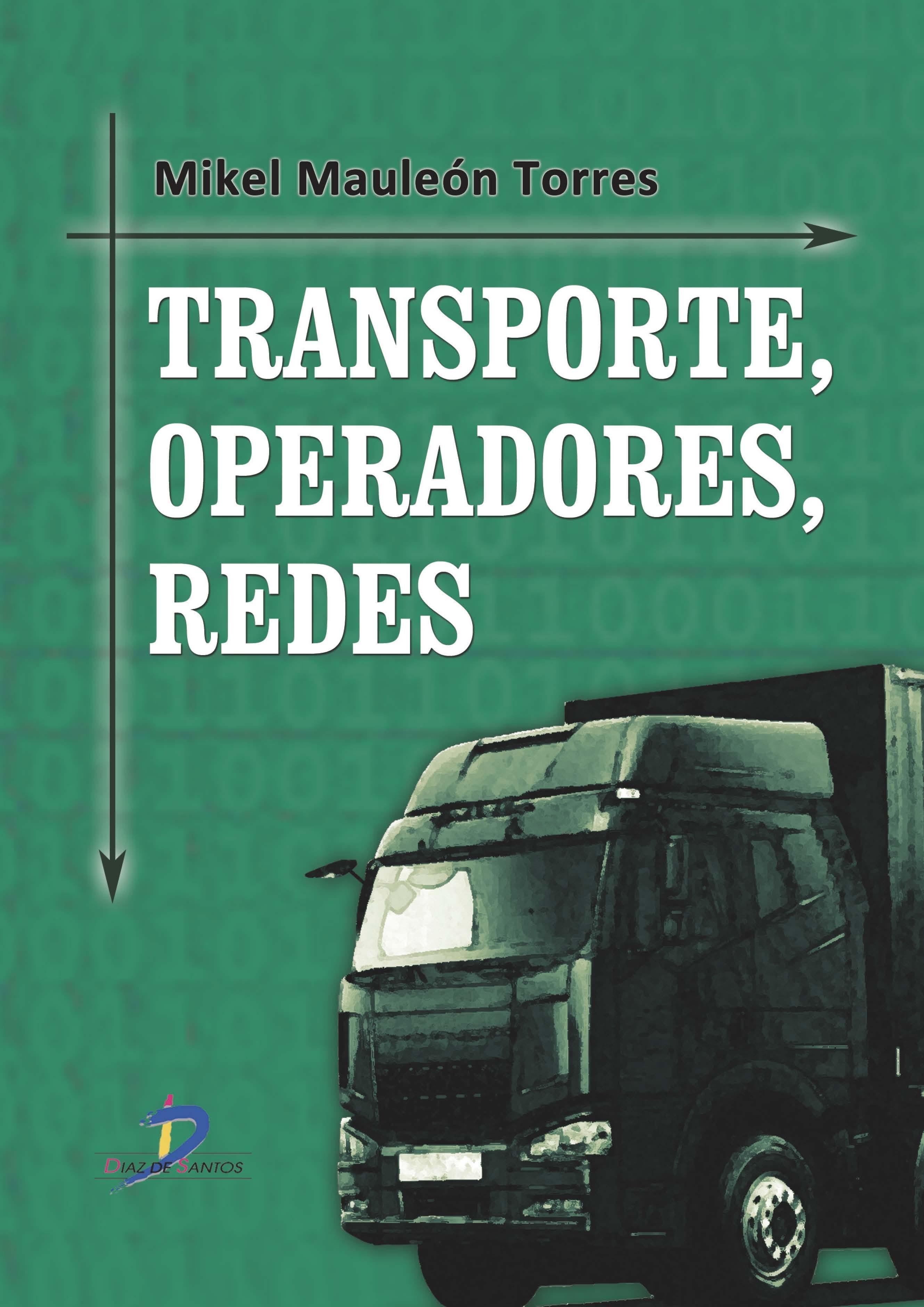 Transporte, operadores, redes; mikel mauleón torres