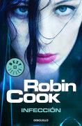 Infección - Robin Cook - Debolsillo