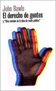 """El Derecho de Gentes y """"Una Revisión de la Idea de Razón Pública"""" - John Rawls - Ediciones Paidós"""