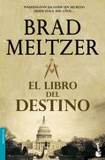 El Libro del Destino - Brad Meltzer - Booket