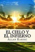 El Cielo y el Infierno (Spanisch) Edition