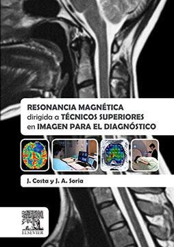 portada Resonancia Magnética Dirigida a Técnicos Superiores en Imagen Para el Diagnóstico