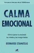 Calma Emocional - Bernardo Stamateas - Vergara