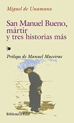 San Manuel Bueno, Martir,Y Otros Relatos (Biblioteca Edaf) - Miguel de Unamuno y Jugo - Edaf